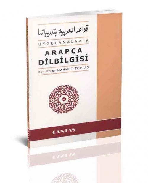 Uygulamalarla Arapça Dilbilgisi